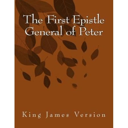 The First Epistle General Of Peter  King James Version