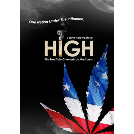 High  The True Tale Of American Marijuana