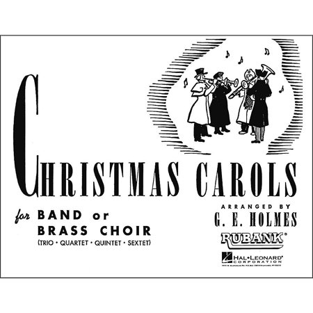 Chorus Parts - Hal Leonard Christmas Carols for Band Or Brass Choir Fourth Part Trombone Baritone