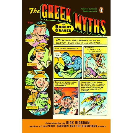 The Greek Myths : (Penguin Classics Deluxe