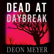 Dead at Daybreak - Audiobook
