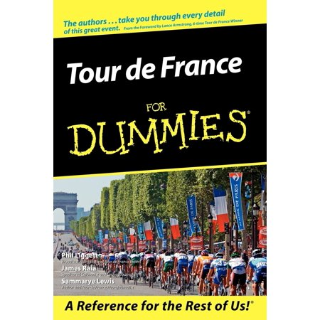 Tour de France for Dummies (John Tesh Tour De France The Early Years)