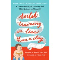 Toilet Training in Less Than a Day (Paperback)