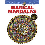 Creative Haven Magical Mandalas Coloring Book : By the Illustrator of the Mystical Mandala Coloring Book