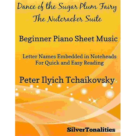 Dance of the Sugar Plum Fairy Nutcracker Suite Beginner Piano Sheet Music - - Sugar Suite Halloween