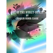 Out of the Hurly-Burly - eBook