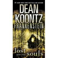 Frankenstein: Lost Souls : A Novel