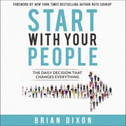 Start with Your People - Audiobook