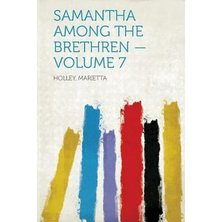 Samantha Among The Brethren   Volume 7