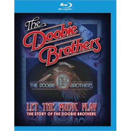 DOOBIE BROTHERS-LET THE MUSIC PLAY (BLU RAY) (Blu-ray)