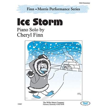 Willis Music Ice Storm (The Finn & Morris Performance Series/Mid-Elem Level) Willis Series by Cheryl (Ice Level)