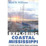 Exploring Coastal Mississippi