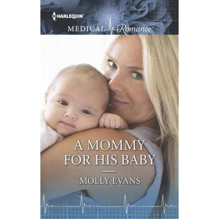 A Mommy for His Baby - eBook - P Is For