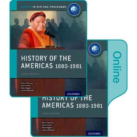 History of the Americas 1880-1981: Course Companion