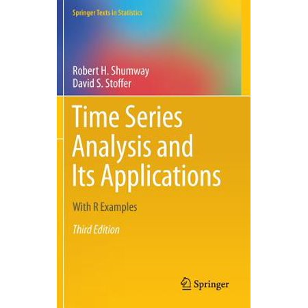 Time Series Analysis and Its Applications : With R (Time Series Analysis And Its Applications Solution Manual)