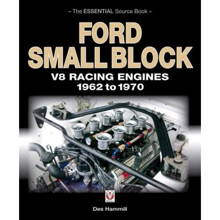 - Ford Small Block V8 Racing Engines 1962 to 1970