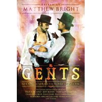 Gents: Steamy Stories From the Age of Steam (Paperback)