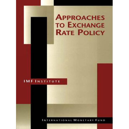 Approaches to Exchange Rate Policy - eBook](Spirit Halloween Exchange Policy)