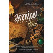 Ironfoot : The Enchanter General, Book One