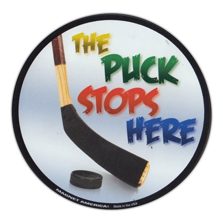 Magnetic Bumper Sticker - The Puck Stops Here - Round Hockey Magnet - 5