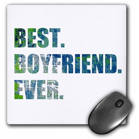 3dRose Arty Best Boyfriend Ever - grunge paint splattered blue green text, Mouse Pad, 8 by 8 (Best Wrist Position For Mouse)