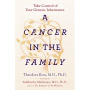 A Cancer in the Family : Take Control of Your Genetic Inheritance