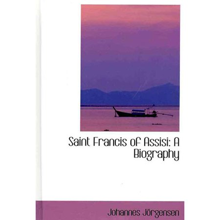 a biography of the biography of saint francis of assissi Francis of assisi an elegant, concise, and accessible biography of one of catholicism's most beloved saints.