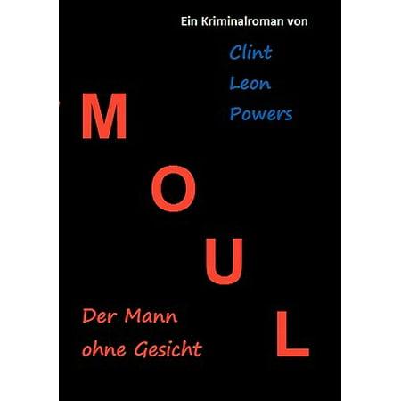 Moul - Der Mann Ohne Gesicht (Sonnenbrille Für Langes Gesicht Mann)