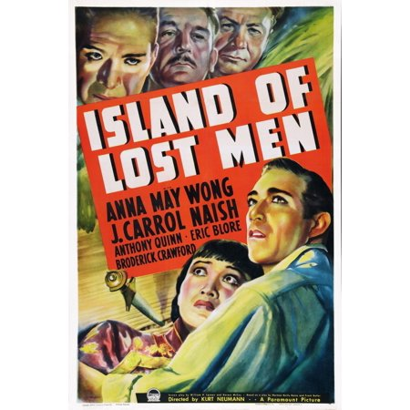 Island Of Lost Men Us Poster Art Top From Left J Carrol Naish Broderick Crawford Eric Blore Bottom From Left Anna May Wong Anthony Quinn 1939 Movie Poster Masterprint