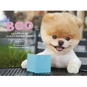 Boo : The Life of the World's Cutest Dog
