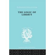 The Logic of Liberty - eBook