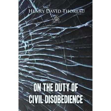 On the Duty of Civil Disobedience - eBook