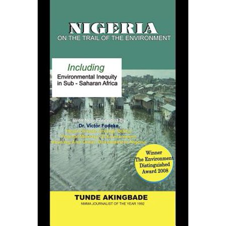 Nigeria  On The Trail Of The Environment