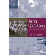 All for God's Glory: Redeeming Church Scutwork (Paperback)