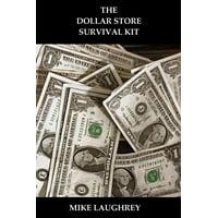 The Dollar Store Survival Kit - eBook