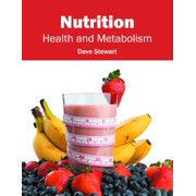 Nutrition: Health and Metabolism (Hardcover)