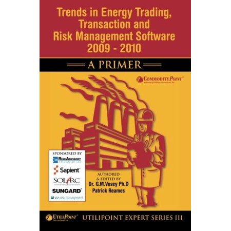 Trends In Energy Trading  Transaction And Risk Management Software 2009   2010