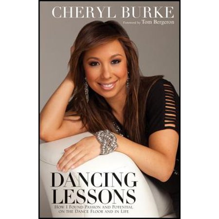 Dancing Lessons : How I Found Passion and Potential on the Dance Floor and in