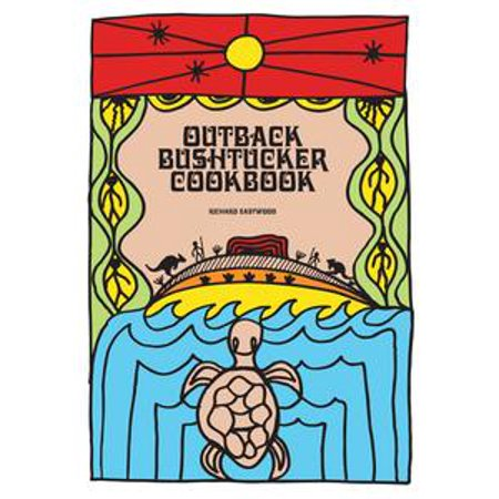 Australian Cookbook: Outback Bushtucker Cookbook - eBook (Australian Spice)