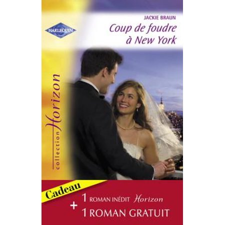 Coup de foudre à New York - Passion sur le colline (Harlequin Horizon) -