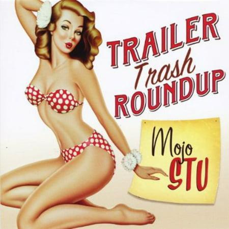 Trailer Trash Roundup (Halloween Trailer Trash)