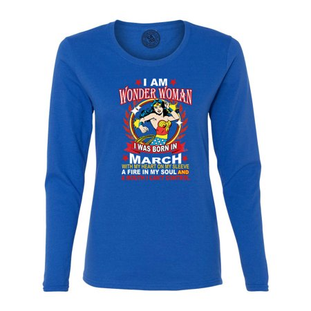 Wonder Woman Born In March Superhero Womans Long Sleeve T Shirt (Superhero Suits For Sale)