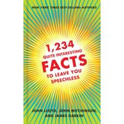 1,234 Quite Interesting Facts to Leave You Speechless - eBook