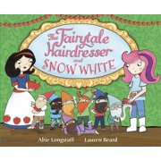 The Fairytale Hairdresser and Snow White - eBook