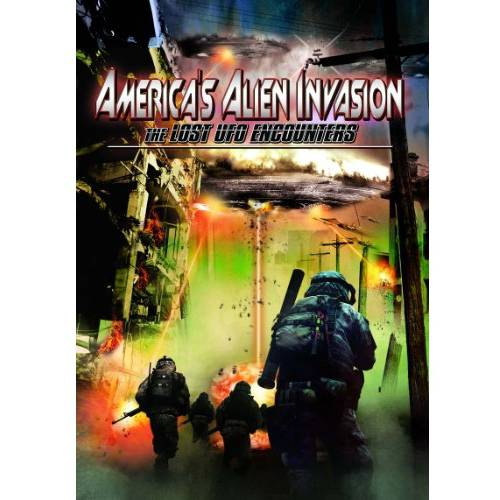 America's Alien Invasion: The Lost UFO Encounters by