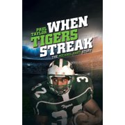 When Tigers Streak - eBook