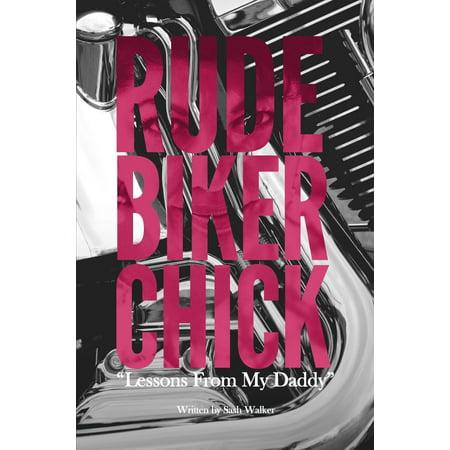 Rude Biker Chick - eBook