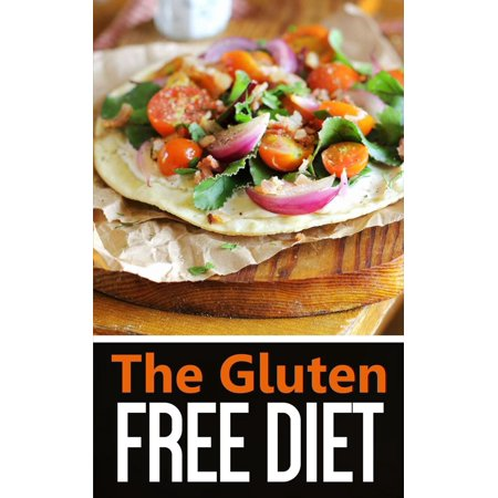 The Gluten Free Diet - eBook