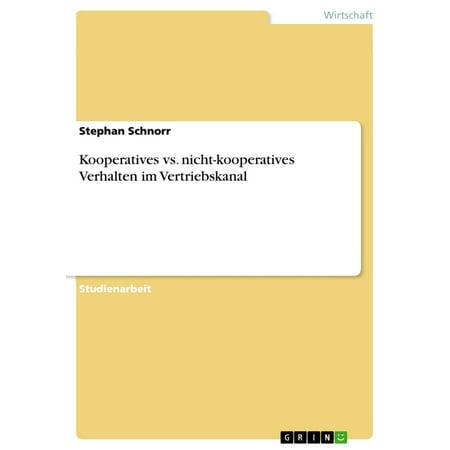Kooperatives vs. nicht-kooperatives Verhalten im Vertriebskanal - eBook (Polarisierten Vs Nicht Polarisierte)