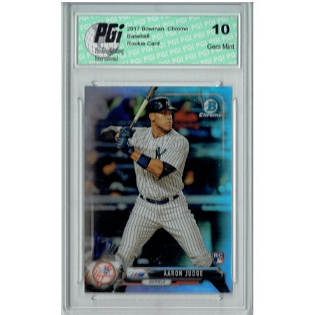 Aaron Judge 2017 Bowman Chrome #56 Refractor 499 Made Rookie Card PGI 10